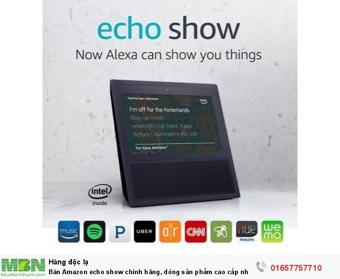 Bán Amazon echo show chính hãng, dòng sản phẩm cao cấp nhất của Amazon echo1