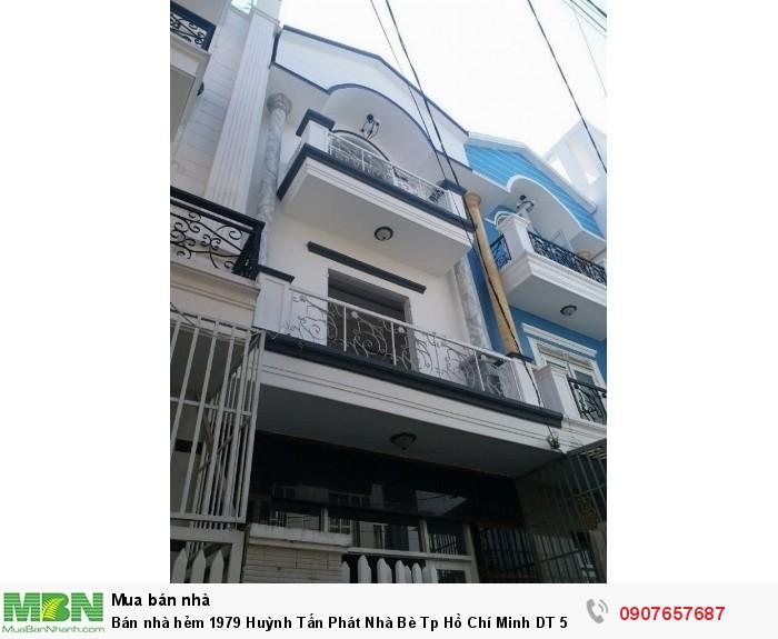 Bán nhà hẻm 1979 Huỳnh Tấn Phát Nhà Bè Tp Hồ Chí Minh DT 5m x 12m, 2 lầu, 4PN