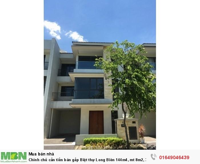 Chính chủ cần tiền bán gấp Biệt thự Long Biên 144m4, mt 8m2, 3 tầng.