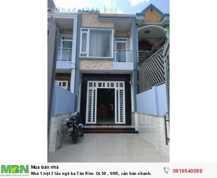 Nhà 1 trệt 2 lầu ngã ba Tân Kim- QL50 , SHR, cần bán nhanh.