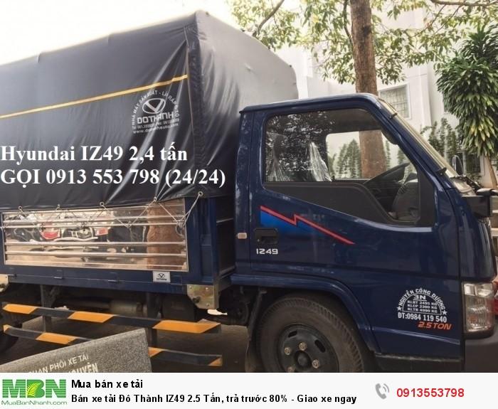 Bán xe tải Đô Thành IZ49 2.5 Tấn, trả trước 80 triệu - Giao xe ngay