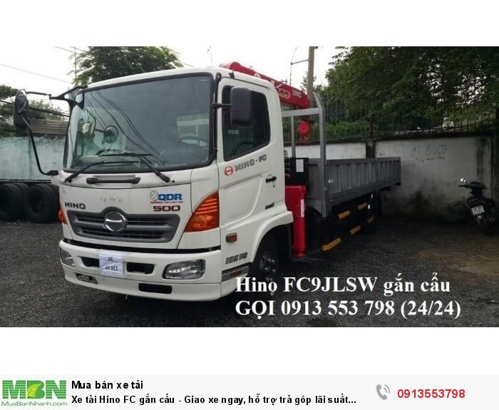 Xe tải Hino FC gắn cẩu - Giao xe ngay, hỗ trợ trả góp lãi suất thấp - Gọi 0913553798 (24/24)