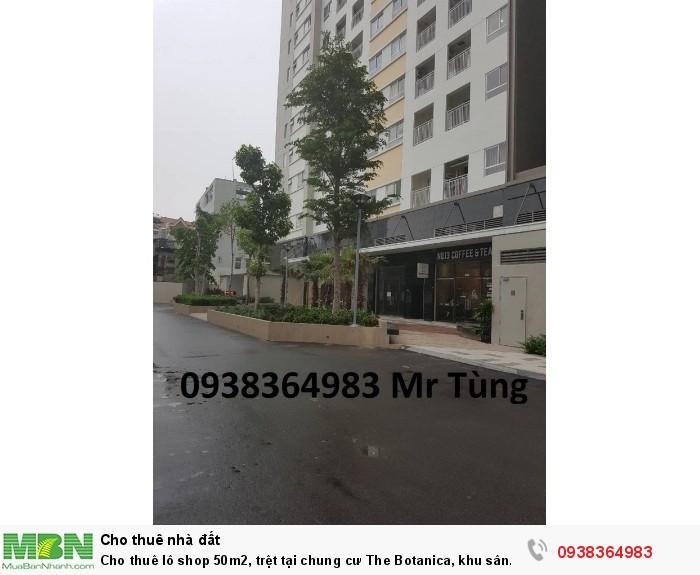 Cho thuê lô shop 50m2, trệt tại chung cư The Botanica, khu sân bay Tân Sơn Nhất, giá thuê 30 triệu/tháng