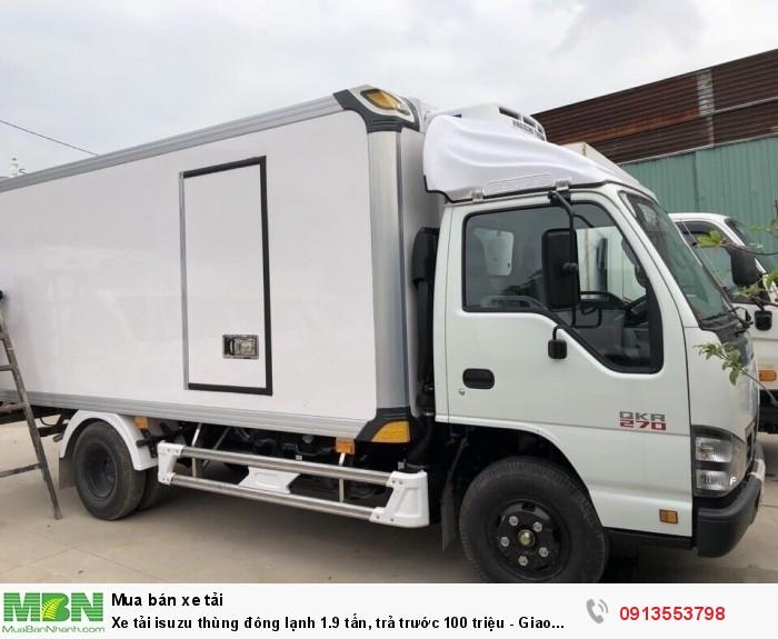 Xe tải isuzu thùng đông lạnh 1.9 tấn, trả trước 100 triệu - Giao xe ngay - Gọi 0913553798 (24/24)