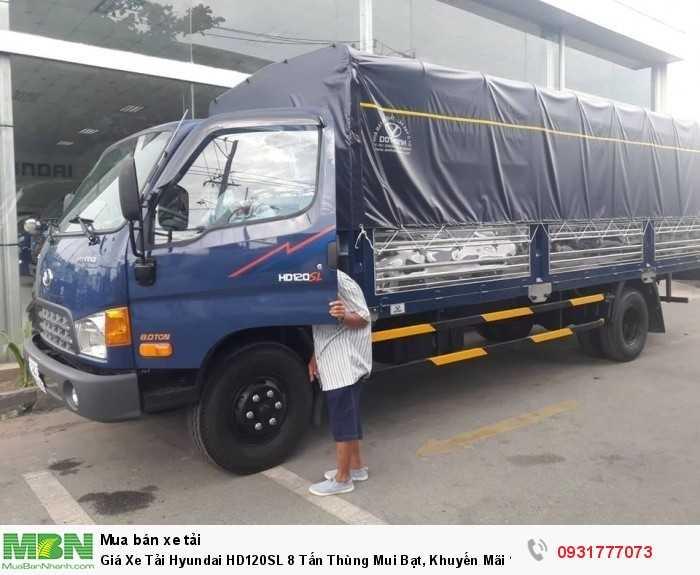 Giá Xe Tải Hyundai HD120SL 8 Tấn Thùng Mui Bạt, Khuyến Mãi 100% Trước Bạ, Giao Xe Ngay!