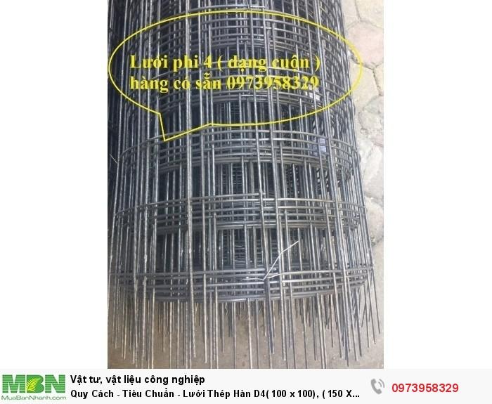 Lưới Thép Hàn  D4( 100 x 100), ( 150 X 150), ( 200 X 200), hàng có sẵn1