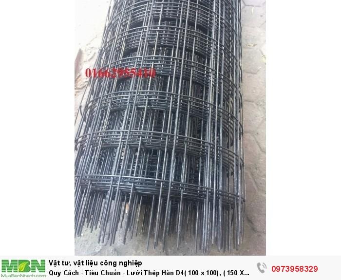Lưới Thép Hàn  D4( 100 x 100), ( 150 X 150), ( 200 X 200), hàng có sẵn4