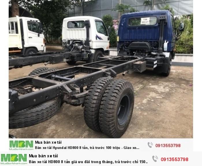 Bán xe tải HD800 8 tấn giá ưu đãi trong tháng, trả trước chỉ 150 triệu giao xe ngay