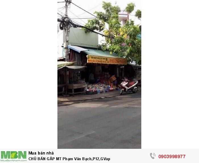 Chủ Bán Gấp Mt Phạm Văn Bạch, P12, GV