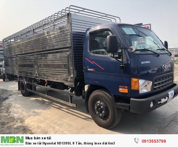 Bán xe tải Hyundai HD120SL 8 Tấn, thùng inox dài 6m3