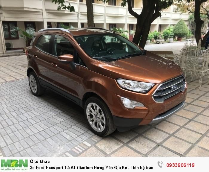 Xe Ford Ecosport 1.5 AT titanium Hưng Yên Gía Rẻ - Liên hệ trao đổi giá tốt nhất