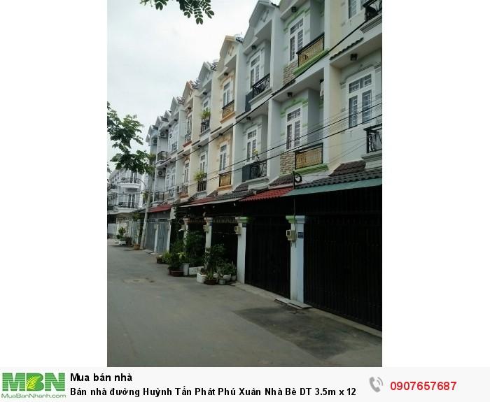 Bán nhà đường Huỳnh Tấn Phát Phú Xuân Nhà Bè DT 3.5m x 12m