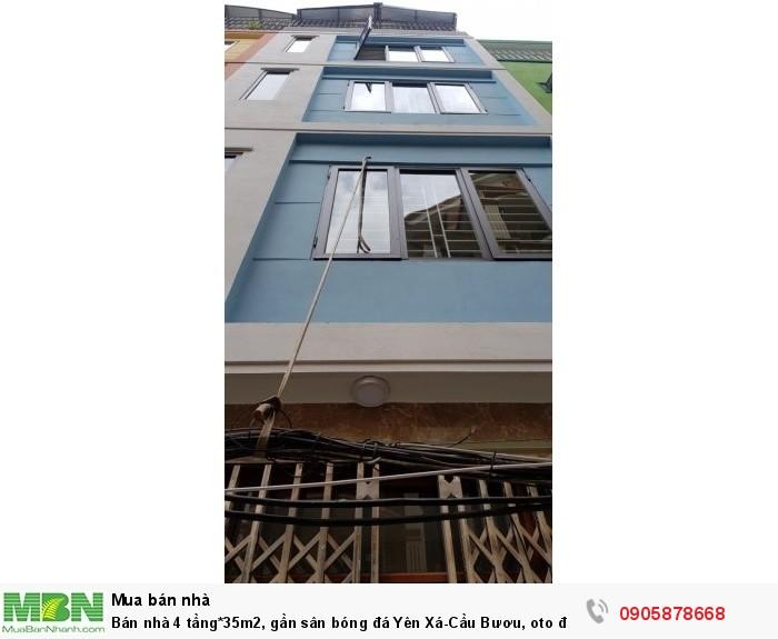 Bán nhà 4 tầng*35m2, gần sân bóng đá Yên Xá-Cầu Bươu, oto để trước nhà, (hỗ trợ vay 70%)