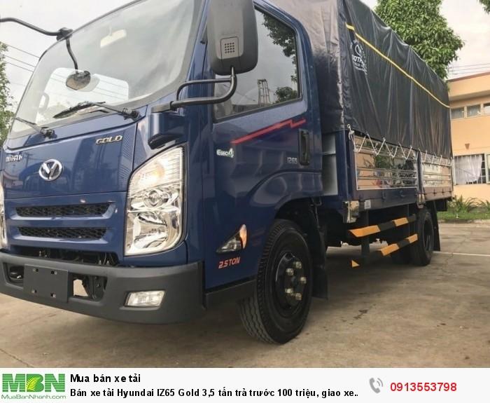 Xe tải Hyundai IZ65 Gold 3,5 tấn trả trước 100 triệu - Gọi 0913553798 (24/24)