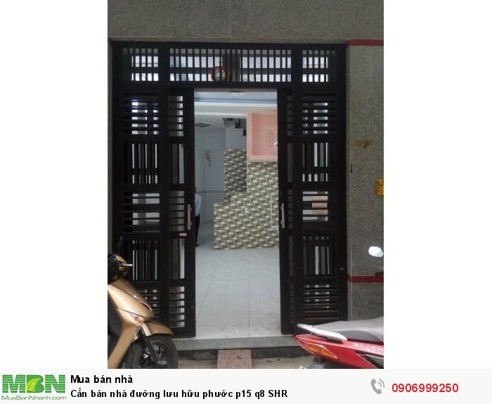 Cần bán nhà đường lưu hữu phước p15 q8 SHR