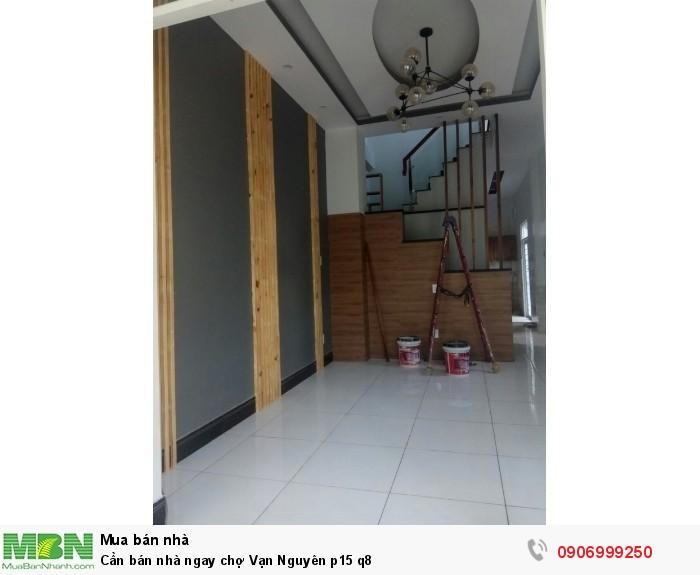 Cần bán nhà ngay chợ Vạn Nguyên p15 q8
