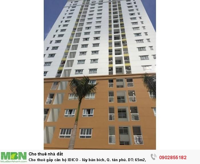 Cho thuê gấp căn hộ IDICO - lũy bán bích, Q. tân phú. DT: 65m2, 2PN, 2WC, Giá: 8tr/th.