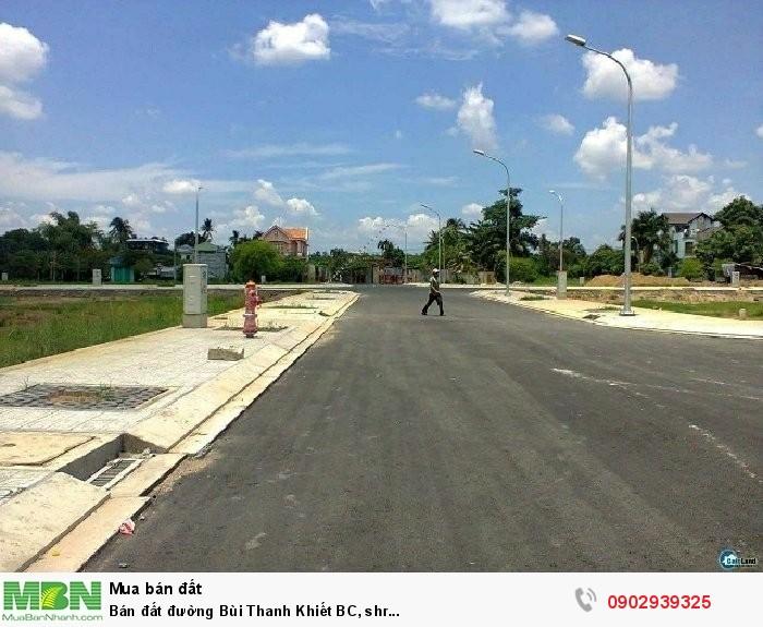 Bán đất đường Bùi Thanh Khiết BC, shr...