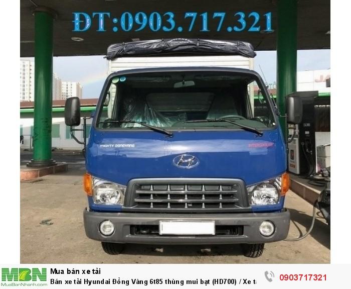 Bán xe tải Hyundai Đồng Vàng 6t85 thùng mui bạt (HD700) / Xe tải Hyundai HD700 Đồng Vàng