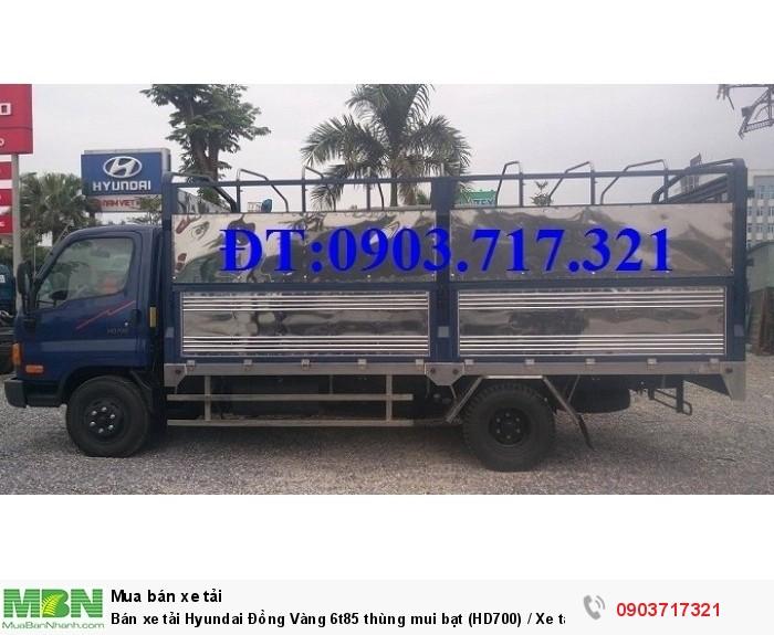 Bán xe tải Hyundai Đồng Vàng 6t85 thùng mui bạt (HD700) / Xe tải Hyundai HD700 Đồng Vàng 4