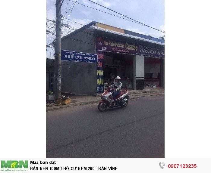 Bán Nền 100m Thổ Cư Hẻm 260 Trần Vĩnh