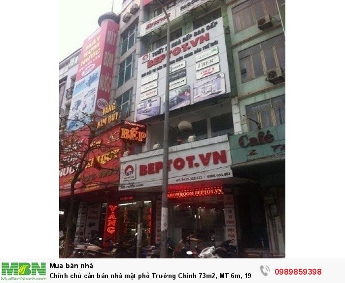 Chính chủ cần bán nhà mặt phố Trường Chinh 73m2, MT 6m