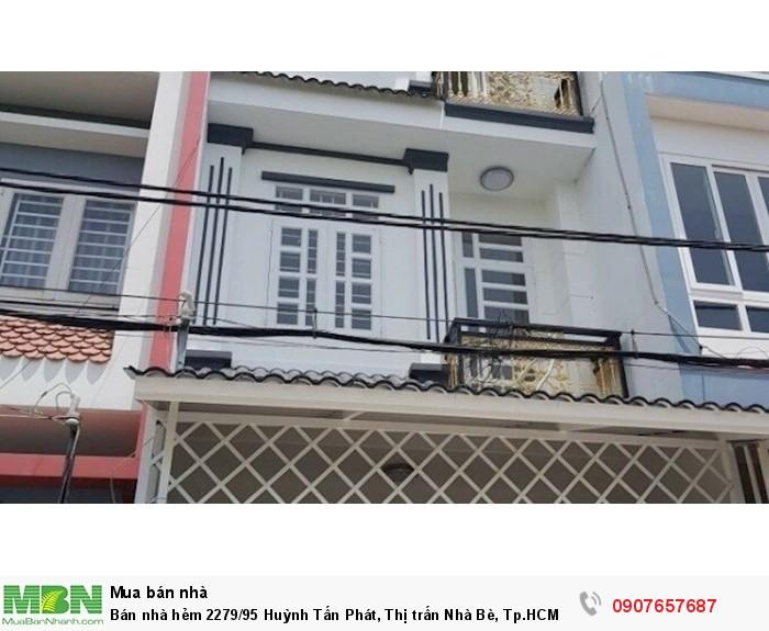 Bán nhà hẻm 2279/95 Huỳnh Tấn Phát, Thị trấn Nhà Bè, Tp.HCM DT 4m x15m