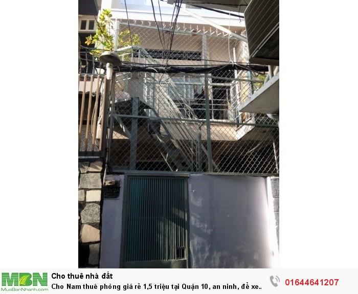 Cho Nam thuê phòng giá rẻ tại Quận 10, an ninh, để xe trong nhà, gần chợ, toilet riêng