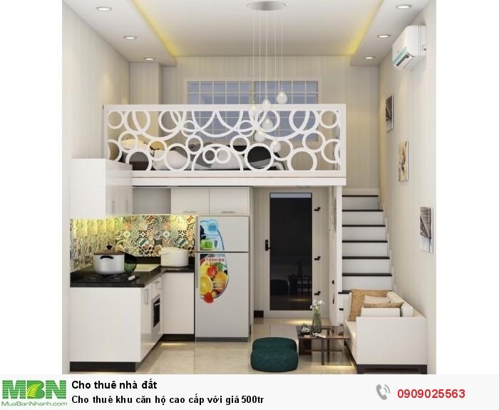 Cho thuê khu căn hộ cao cấp với giá 500tr