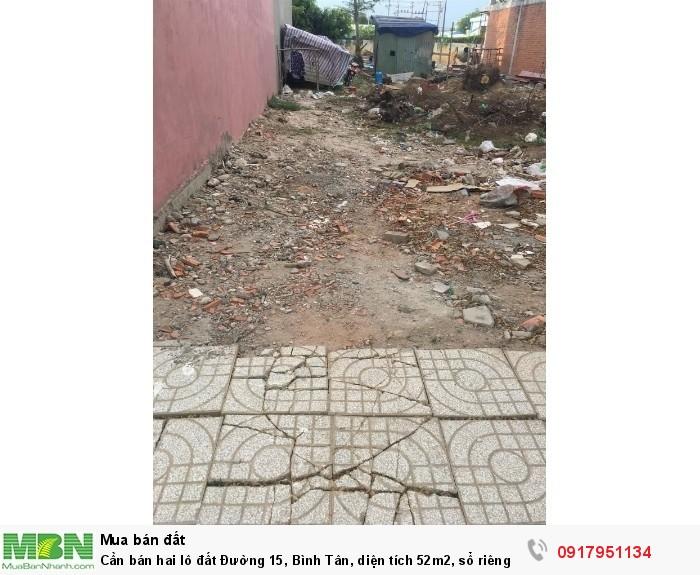 Cần bán hai lô đất Đường 15, Bình Tân, diện tích 52m2, sổ riêng.