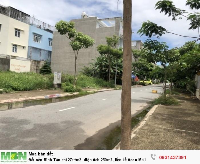 Đất nền Bình Tân chỉ 27tr/m2, diện tích 250m2, liền kề Aeon Mall Bình Tân