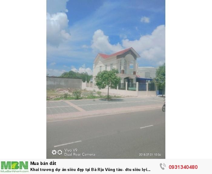 Khai trương dự án siêu đẹp tại Bà Rịa Vũng tàu- dtu siêu lợi nhuận