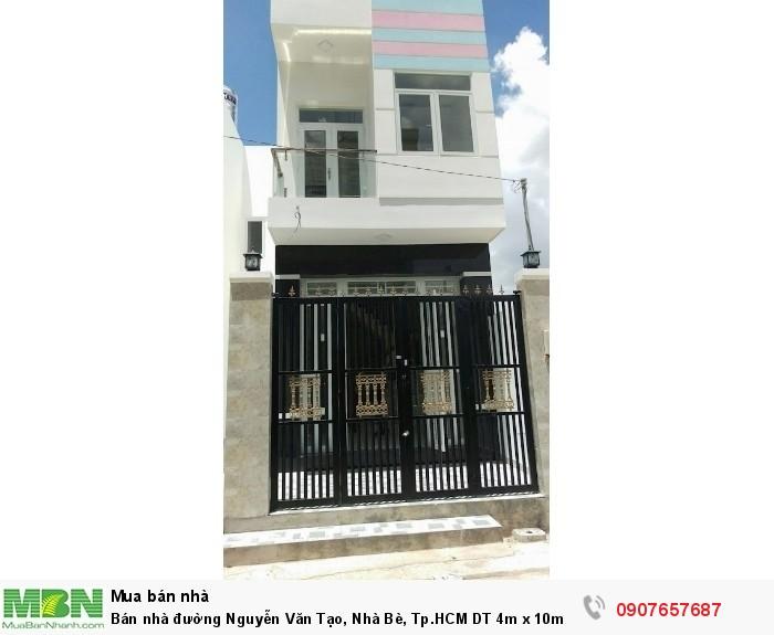 Bán nhà đường Nguyễn Văn Tạo, Nhà Bè, Tp.HCM DT 4m x 10m, 1 lầu 1 trệt