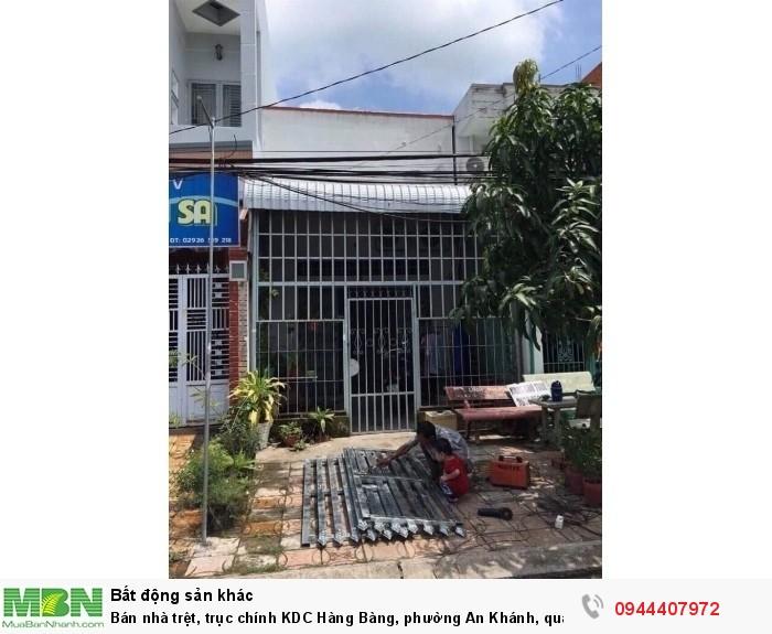 Bán nhà trệt, trục chính KDC Hàng Bàng, phường An Khánh, quận Ninh Kiều