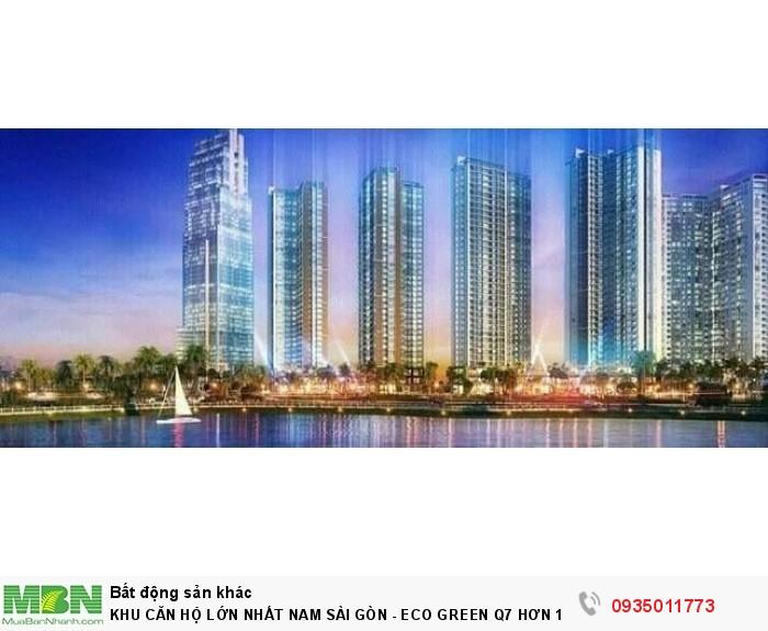 Khu Căn Hộ Lớn Nhất Nam Sài Gòn - Eco Green Q7 Hơn 1400 Căn Chính Thức Nhận Giữ Chổ