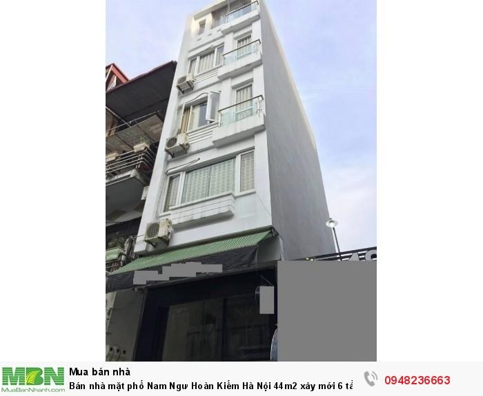 Bán nhà mặt phố Nam Ngư Hoàn Kiếm Hà Nội 44m2 xây mới 6 tầng mặt tiền 4.2m