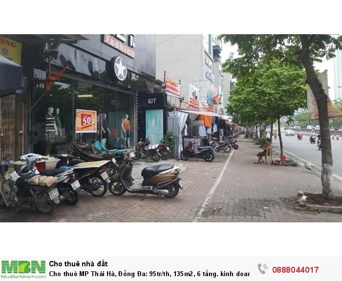 Cho thuê MP Thái Hà, Đống Đa, 135m2, 6 tầng. kinh doanh tuyệt.