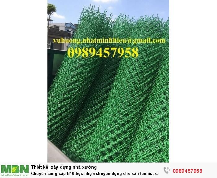 Chuyên cung cấp B40 bọc nhựa chuyên dụng cho sân tennis, sân bóng đá mini, sân quần vợt