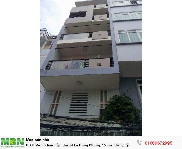 HOT! Vỡ nợ bán gấp nhà mt Lê Hồng Phong, 158m2