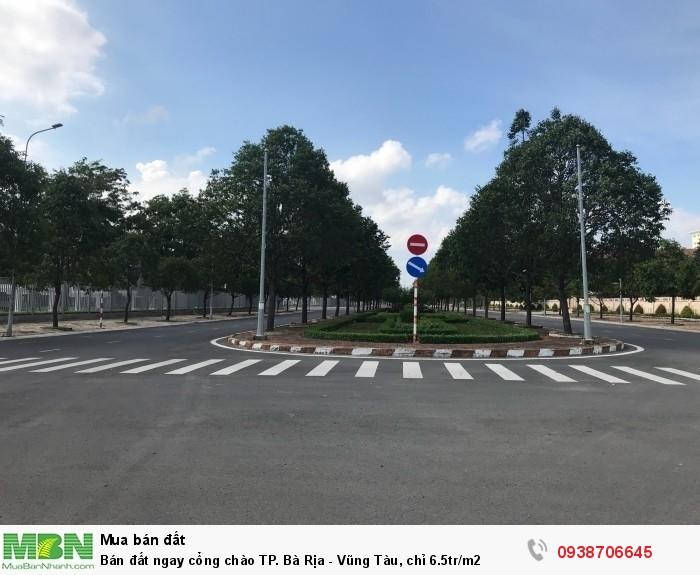 Bán đất ngay cổng chào TP. Bà Rịa - Vũng Tàu, chỉ 6.5tr/m2