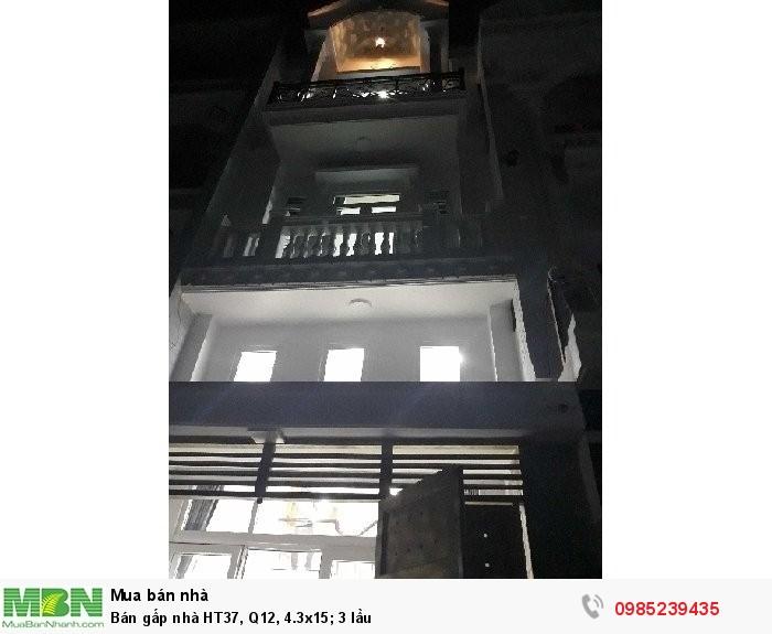 Bán gấp nhà HT37, Q12, 4.3x15; 3 lầu