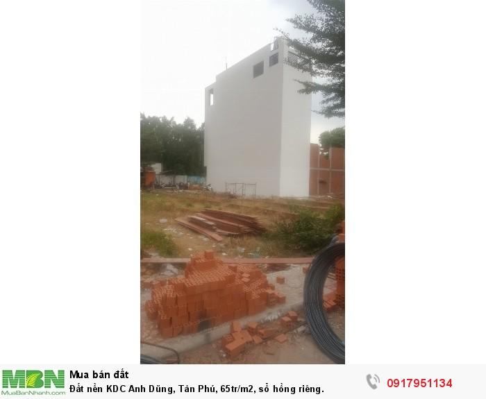 Đất nền KDC Anh Dũng, Tân Phú, 65tr/m2, sổ hồng riêng.