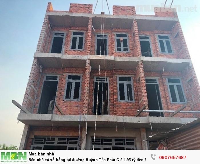 Bán nhà có sổ hồng tại đường Huỳnh Tấn Phát Giá 1.95 tỷ đến 2.35 tỷ