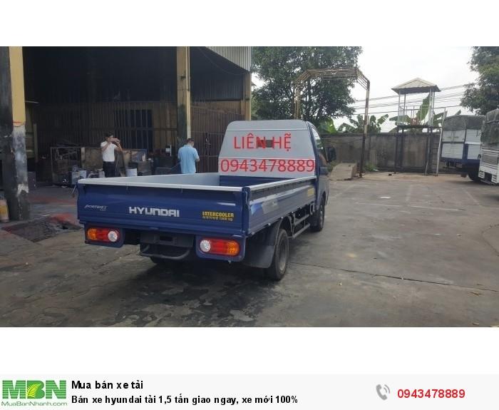 Bán xe Hyundai tải 1,5 tấn giao ngay, xe mới 100%
