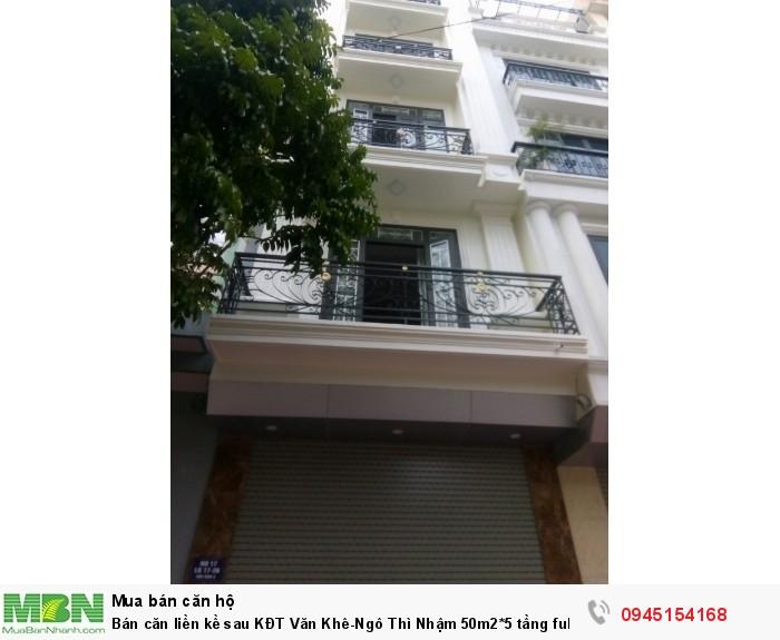 Bán căn liền kề sau KĐT Văn Khê-Ngô Thì Nhậm 50m2*5 tầng full nội thất.