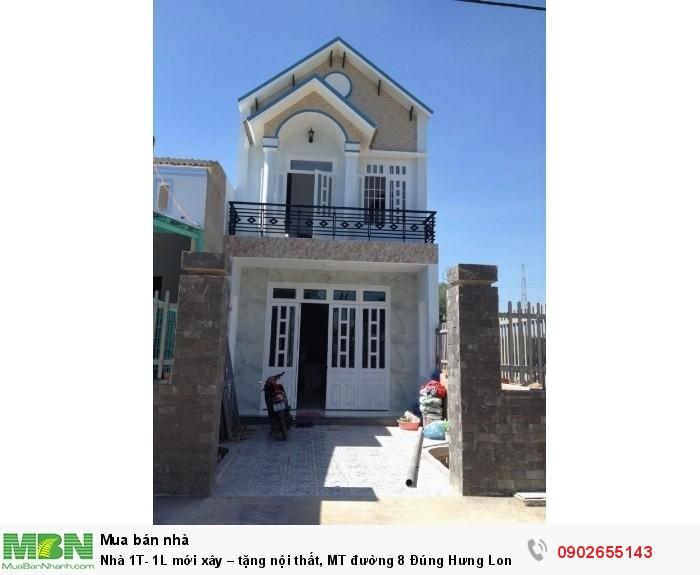 Nhà 1T- 1L mới xây – tặng nội thất, MT đường 8 Đúng Hưng Long, SHR