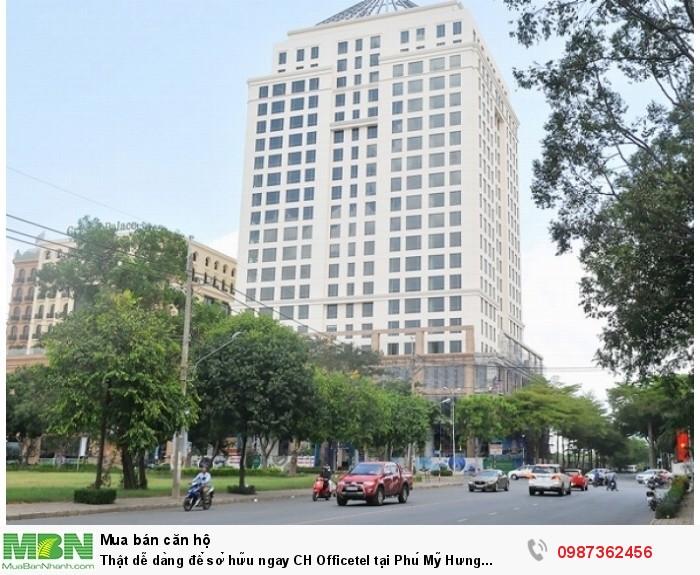 Thật dễ dàng để sở hữu ngay CH Officetel tại Phú Mỹ Hưng