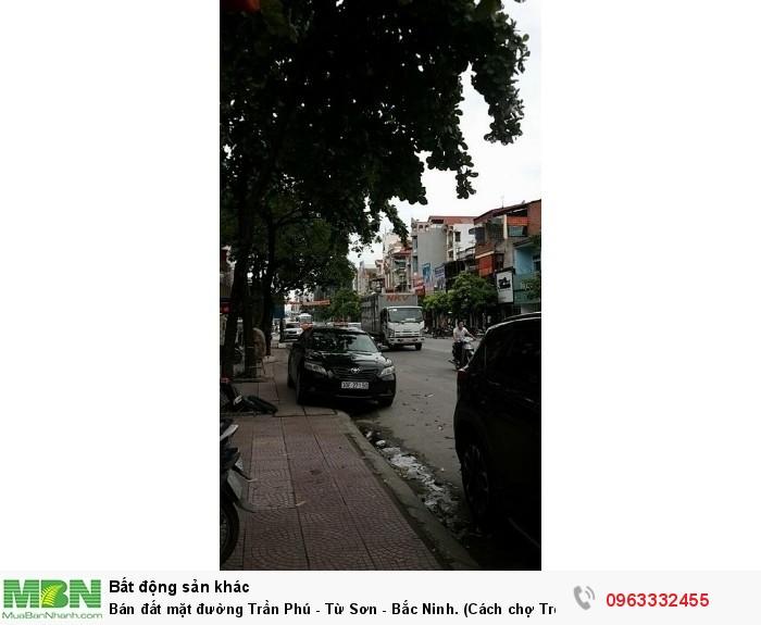 Bán đất mặt đường Trần Phú - Từ Sơn - Bắc Ninh. (Cách chợ Tre 100m)
