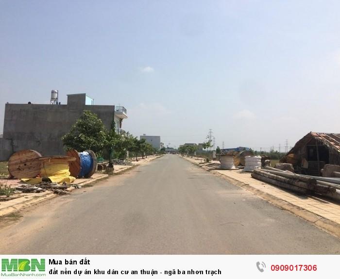 Đất nền dự án khu dân cư an thuận - ngã ba nhơn trạch