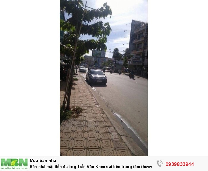 Bán nhà mặt tiền đường Trần Văn Khéo sát bên trung tâm thương mại Cái Khế.